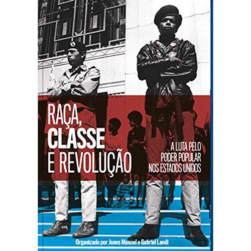 Raça, Classe e Revolução