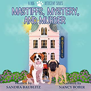 Mastiffs, Mystery, and Murder audiobook cover art