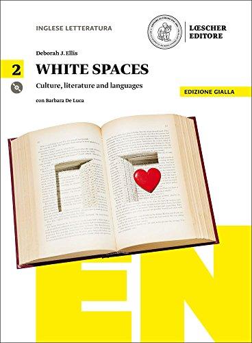 White spaces. Culture, literature and languages. Ediz. gialla. Per il Liceo artistico. Con CD Audio formato MP3. Con e-book. Con espansione online [Lingua inglese]: Vol. 2
