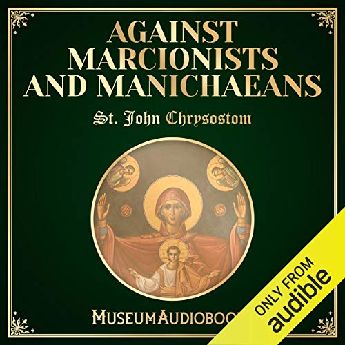 Against Marcionists and Manichaeans audiobook cover art