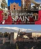 Enchanting Spain (Enchanting Series) [Idioma Inglés]