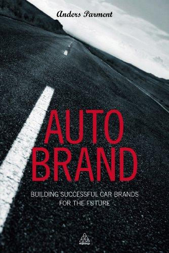 Auto Brand: Building Successful Car Brands for the Future (English Edition)