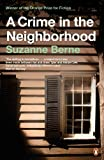 A Crime in the Neighborhood (English Edition)