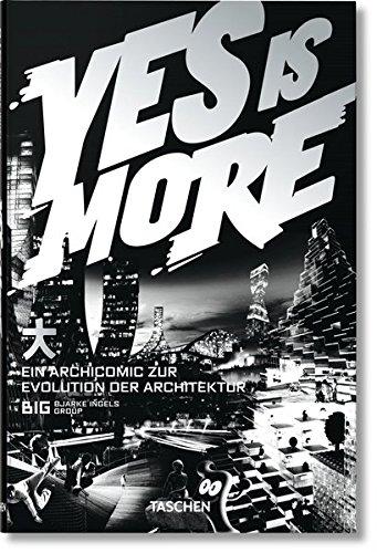 Yes is More. Ein Archicomic zur Evolution der Architektur