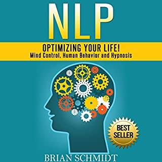 NLP: Optimizing Your Life! audiobook cover art
