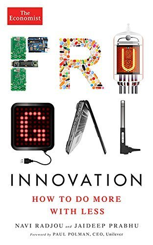Frugal Innovation: How to do more with less (Economist Books) by Navi Radjou (2015-02-10)