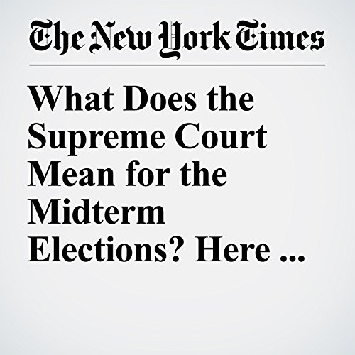 What Does the Supreme Court Mean for the Midterm Elections? Here Are 2 Hints audiobook cover art