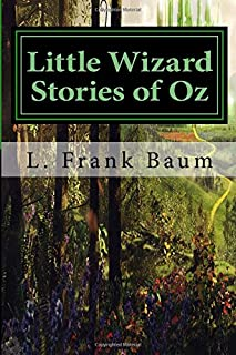 Little Wizard Stories of Oz: Classics