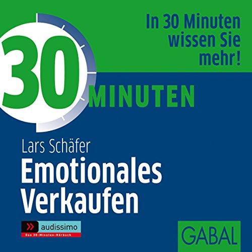 30 Minuten Emotionales Verkaufen Titelbild