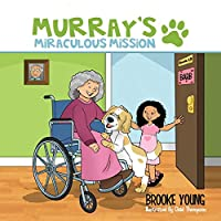 Murray's Miraculous Mission