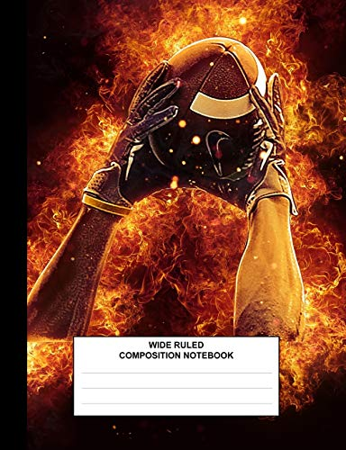 Composition Book: Football Flames, Composition Book for School, Wide Ruled,100 pages, for school student/teacher