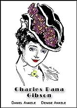 Charles Dana Gibson: 150+ Edwardian Reproductions