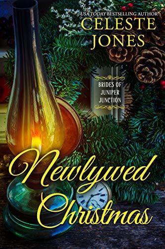 Newlywed Christmas (Brides of Juniper Junction Book 4)