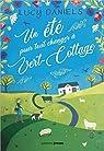 Un été pour tout changer à Vert-Cottage par Daniels