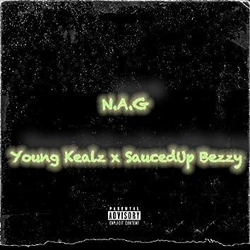 N.A.G (feat. SaucedUp Bezzy)