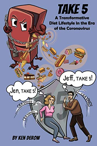 Take 5: A Transformative Diet Lifestyle in the Era of the Coronavirus