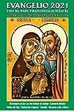 Evangelio 2021 Letra Grande: Con el papa Francisco. Ciclo B. (Reflexiones del Papa Francisco. Una pág. por día)
