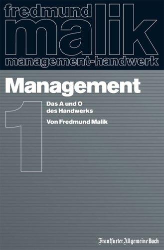 Malik Fredmund, Management - Das A und O des Handwerks