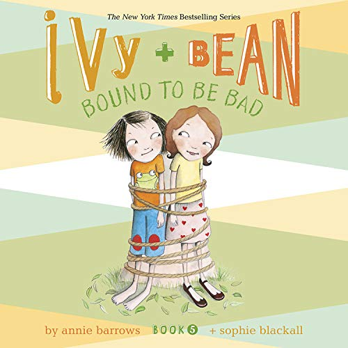 Ivy & Bean Bound to Be Bad (Book 5) cover art