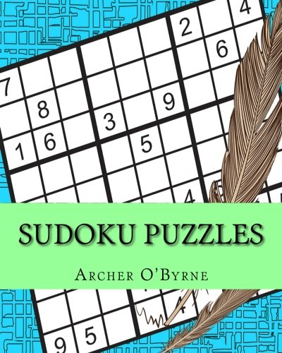 Sudoku puzzles: The best number placing puzzles (Sudoku Puzzle Empire, Band 1)