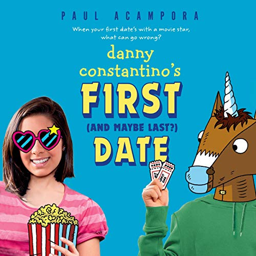 Danny Constantino's First (and Maybe Last?) Date Audiobook By Paul Acampora cover art