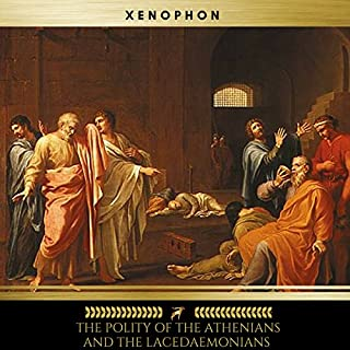 The Polity of the Athenians and the Lacedaemonians audiobook cover art