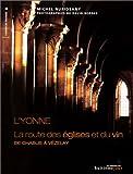 L'Yonne : La Route des églises et du vin de Chablis à Vézelay
