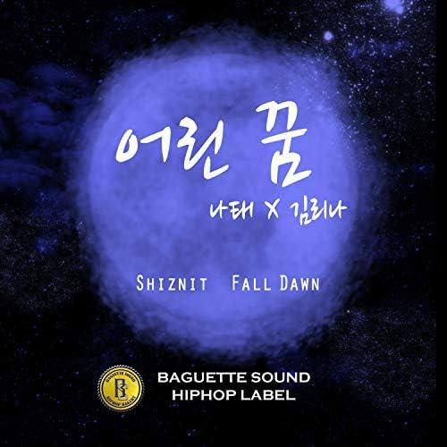 쉬즈닛, 나태 & Fall Dawn