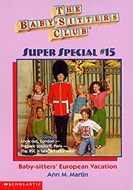 Baby-Sitters' European Vacation (The Baby-sitters Club Super Special)