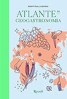 Photo Gallery atlante di geogastronomia. ediz. illustrata