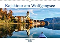 Kajaktour am Wolfgangsee (Wandkalender 2021 DIN A3 quer): Vier Jahreszeiten am Wolfgangsee erleben ... (Monatskalender, 14 Seiten )