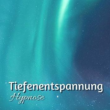 Tiefenentspannung Hypnose - Sanft Einzuschlafen und Durchzuschlafen