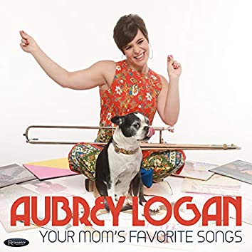 Your Mom's Favorite Songs