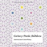 COCINA Y POESIA ANDALUZA: 2 (Andalucía)