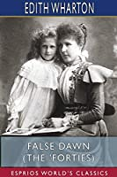 False Dawn (The 'Forties) (Esprios Classics)