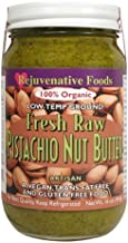 Fresh-Pure-Raw Creamy Organic Pistachio Butter Rejuvenative Foods Vegan Low-Temp-Ground Artisan-Ayurvedic In-Glass Vitamin-Protein-Antioxidant-Mineral-Nutrition USDA-Certified-Organic-16 oz