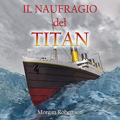 Il naufragio del Titan [The Wreck of the Titan] cover art