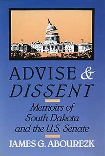 Advise & Dissent: Memoirs of South Dakota and the U.S. Senate