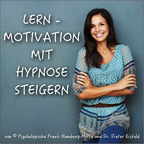 Lern-Motivation Mit Hypnose Steigern