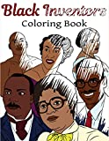Black Inventors Coloring Book: Adult Colouring Fun, Black History, Stress Relief Relaxation and Escape (Color In Fun)