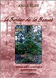 Le Sentier de la beauté - Cérémonies et rituels amérindiens