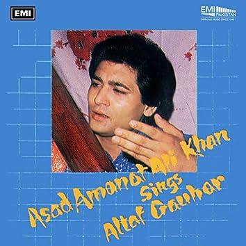 Asad Amanat Ali Khan Sings Altaf Gauhar