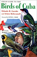 Field Guide to the Birds of Cuba (Comstock books)