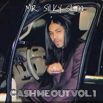 Cash Me out, Vol. 1