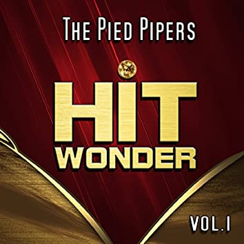 Hit Wonder: The Pied Pipers, Vol. 1