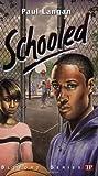 Schooled (Bluford High Series #15) (Bluford Series)