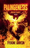 Palingenesis: Book One of The Phoenix Diaries (English Edition)