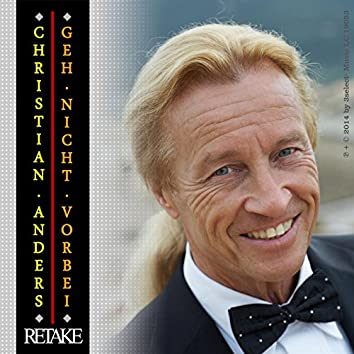 Christian Anders – Geh nicht vorbei - RETAKE