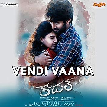 """Vendi Vaana (From """"Kadal"""")"""