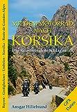 Mit dem Motorrad nach Korsika: Die Reise mit dem Schlaganfall